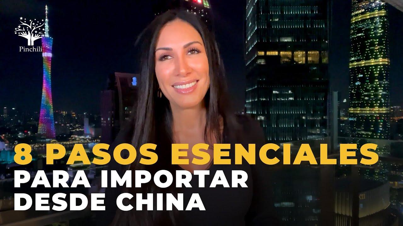 8 pasos esenciales para importar desde China